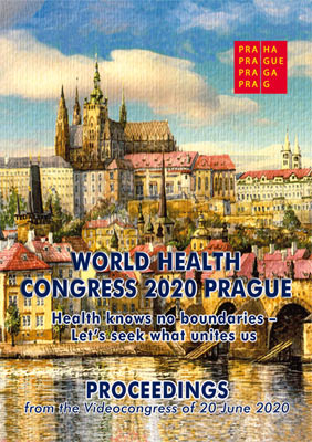 WORLD HEALTH CONGRESS 2020 PRAGUE - Proceedings from the Videocongress